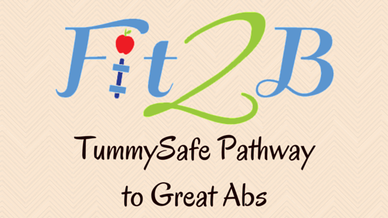 Fit2B TummySafe Pathway to Great Abs
