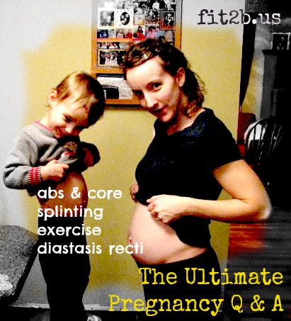 Learn how to keep your core abs healthy during pregnancy, birth and beyond with this Q & A from Fit2B.com!